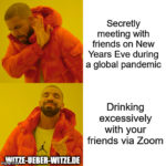 Meme: Drinking during a Pandemic on New Years Eve