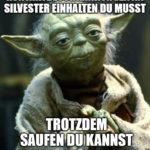 Meme: Yodas Rat zu Silvester