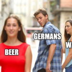 "Germans Meme ""Beer"""