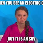 """Greta Meme """"Suv"""""""